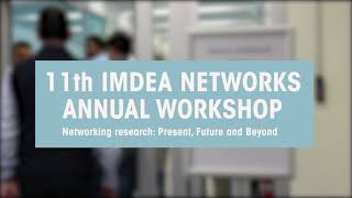 11th IMDEA Networks Annual Workshop